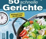 50-schnelle-Gerichte