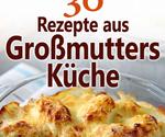 Grossmutters-Rezepte